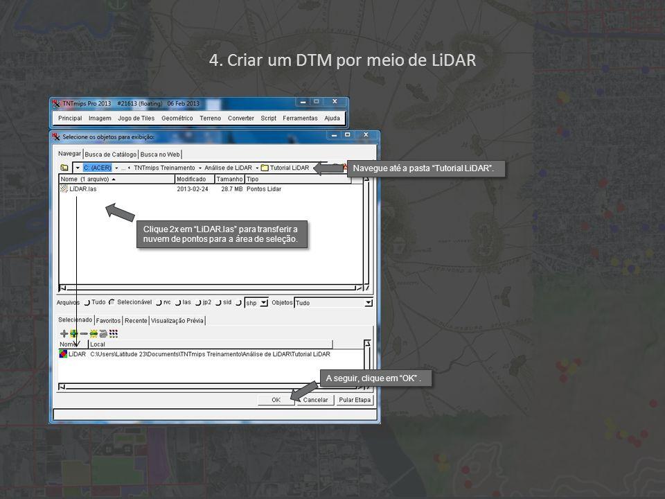 4.Criar um DTM por meio de LiDAR Primeiro, clique na aba Parâmetros e aceite as sugestões.
