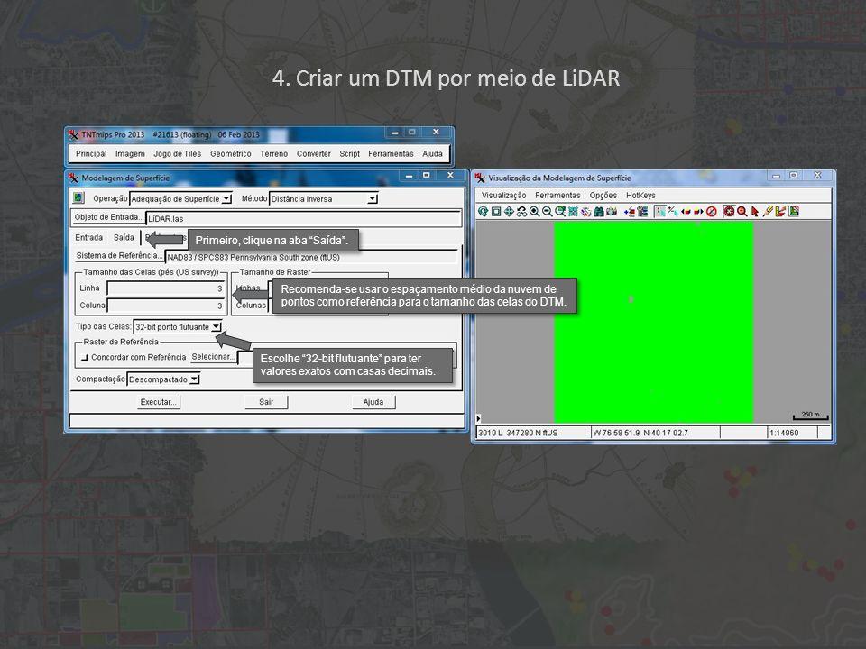 4. Criar um DTM por meio de LiDAR Primeiro, clique na aba Saída.