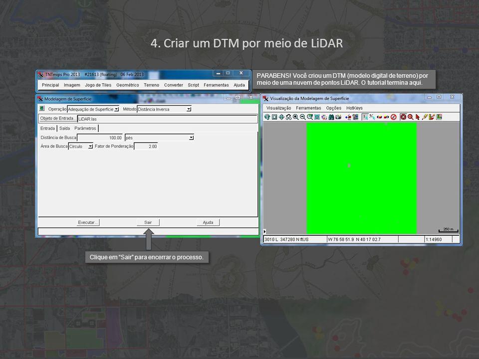 4. Criar um DTM por meio de LiDAR PARABENS.