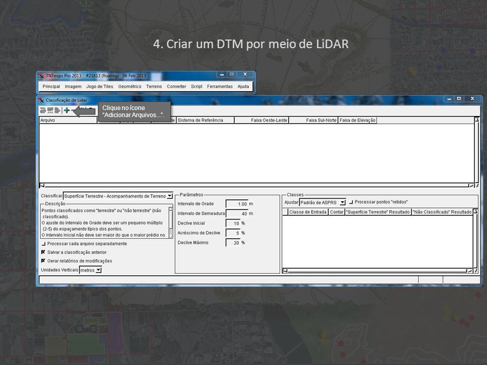 4. Criar um DTM por meio de LiDAR O campo foi adicionado ao script. Clique em Fechar.