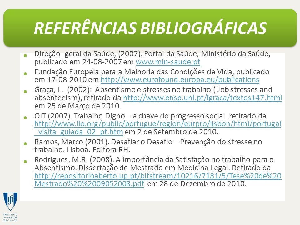 Direção -geral da Saúde, (2007). Portal da Saúde, Ministério da Saúde, publicado em 24-08-2007 em www.min-saude.ptwww.min-saude.pt Fundação Europeia p
