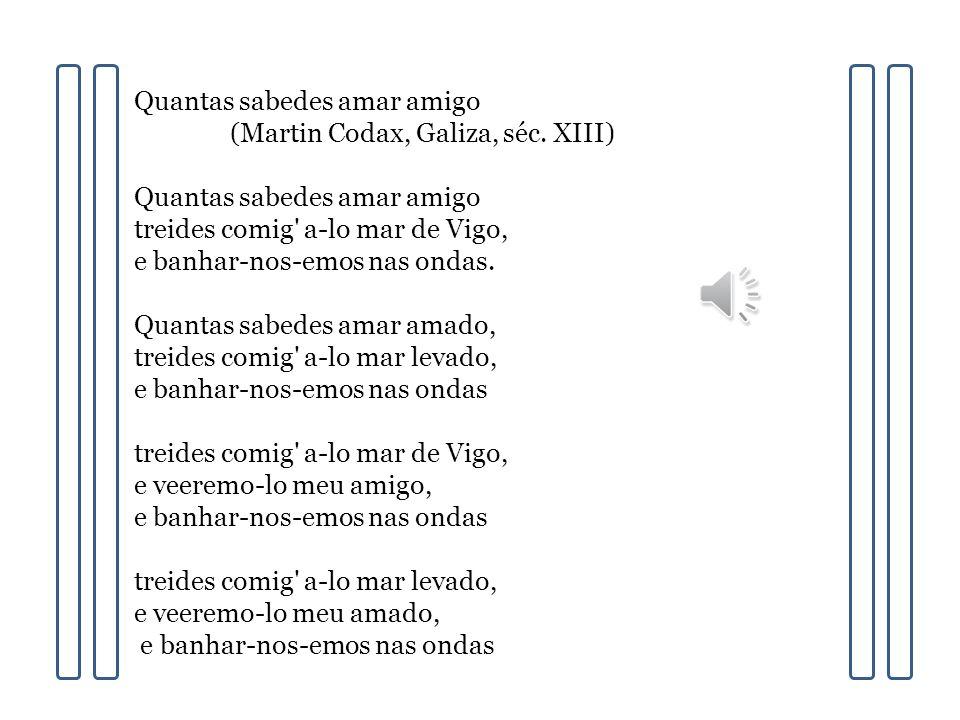Quantas sabedes amar amigo (Martin Codax, Galiza, séc.