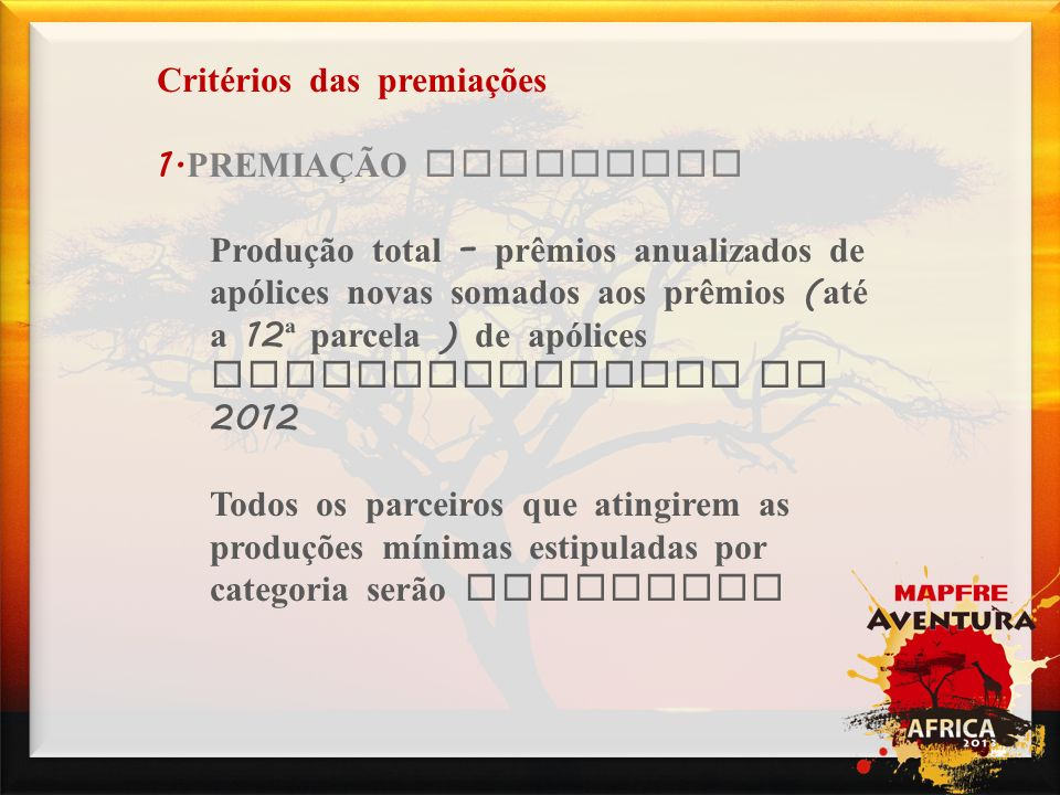 Campanhas Critérios das premiações 2.