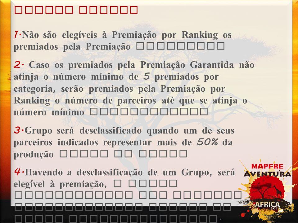 Campanhas Critérios das premiações 3.
