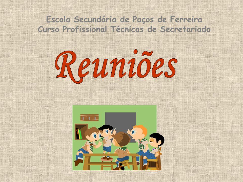 Escola Secundária de Paços de Ferreira Curso Profissional Técnicas de Secretariado
