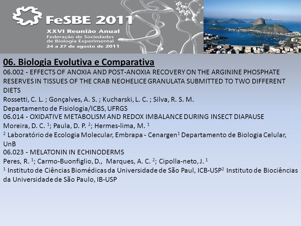 06. Biologia Evolutiva e Comparativa 06.002 - EFFECTS OF ANOXIA AND POST-ANOXIA RECOVERY ON THE ARGININE PHOSPHATE RESERVES IN TISSUES OF THE CRAB NEO