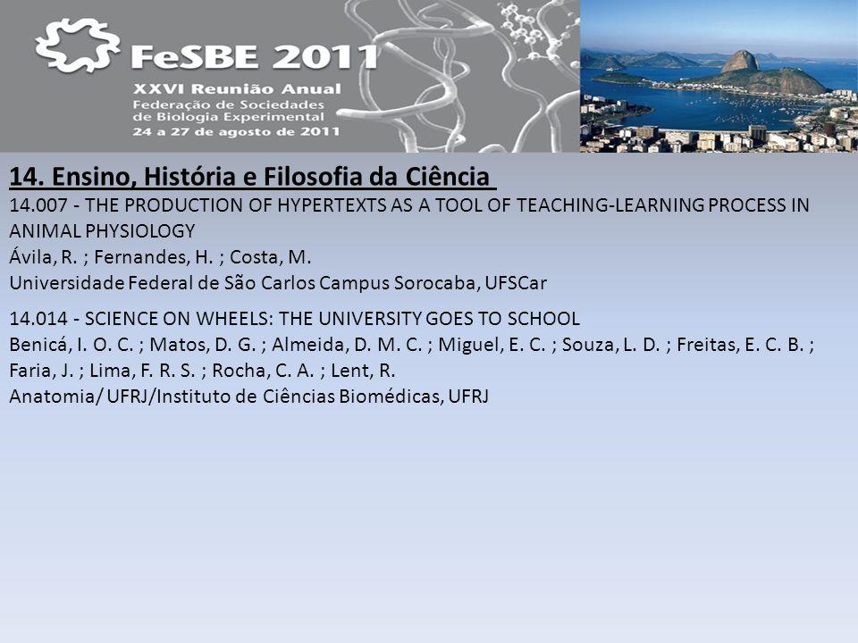 14. Ensino, História e Filosofia da Ciência 14.007 - THE PRODUCTION OF HYPERTEXTS AS A TOOL OF TEACHING-LEARNING PROCESS IN ANIMAL PHYSIOLOGY Ávila, R