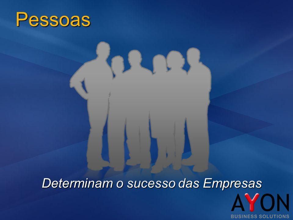 Pessoas Determinam o sucesso das Empresas