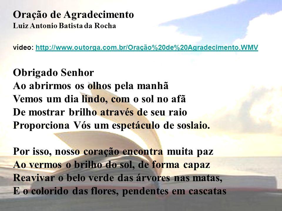 Obrigado Padre André Bortolameotti Luiz Antonio Batista da Rocha