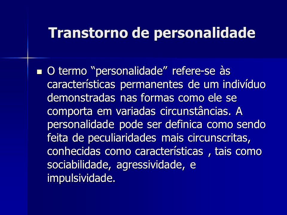 O termo personalidade refere-se às características permanentes de um indivíduo demonstradas nas formas como ele se comporta em variadas circunstâncias.