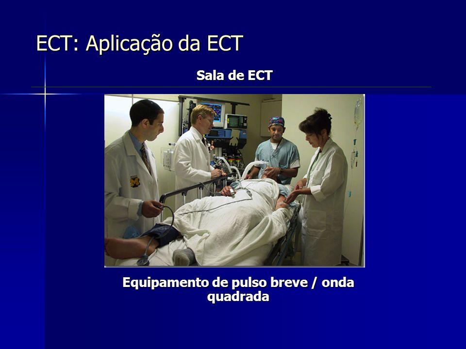 Equipamento de pulso breve / onda quadrada ECT: Aplicação da ECT Sala de ECT
