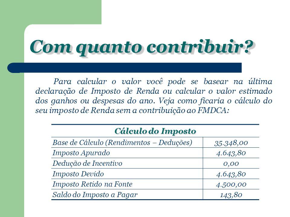 Reproduzimos abaixo um exemplo de Declaração do Imposto de Renda com a contribuição para você usar como orientação.