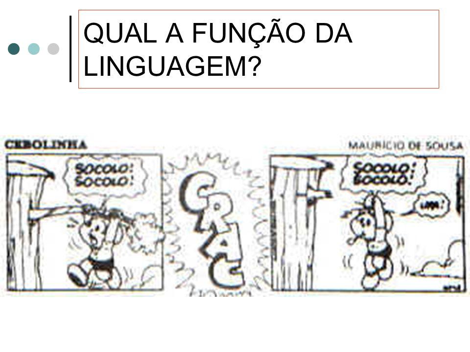 Qual a função da linguagem?