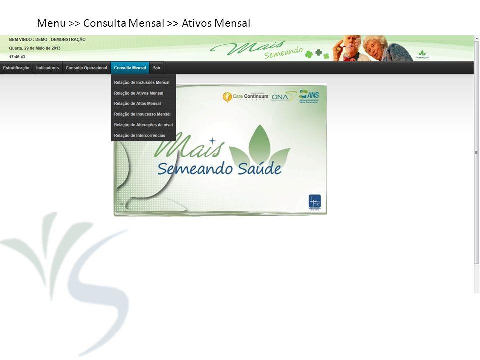 Menu >> Consulta Mensal >> Ativos Mensal