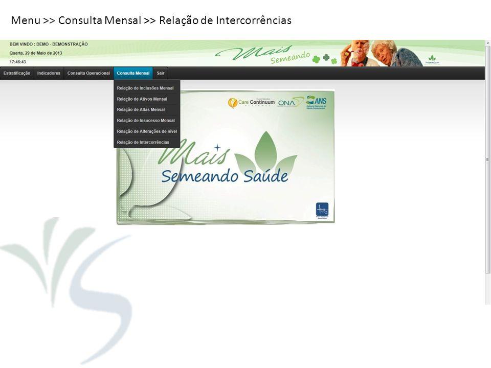 Menu >> Consulta Mensal >> Relação de Intercorrências