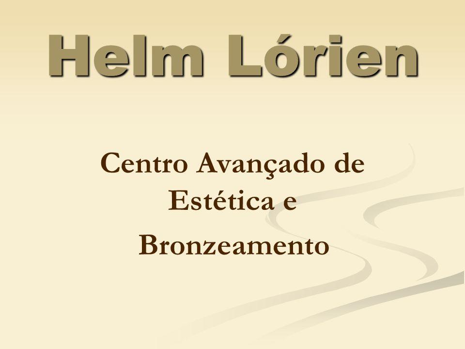 Helm Lórien Centro Avançado de Estética e Bronzeamento
