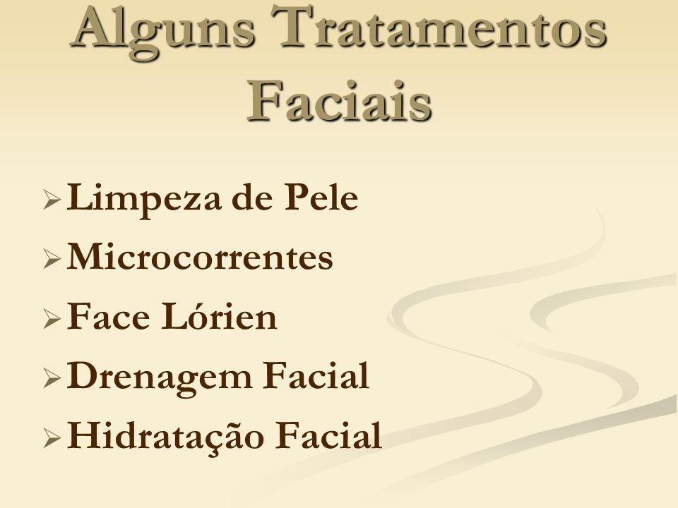 Alguns Tratamentos Faciais Limpeza de Pele Microcorrentes Face Lórien Drenagem Facial Hidratação Facial