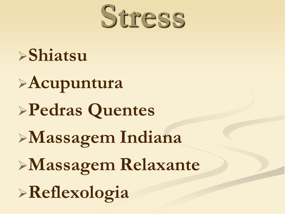 Stress Shiatsu Acupuntura Pedras Quentes Massagem Indiana Massagem Relaxante Reflexologia