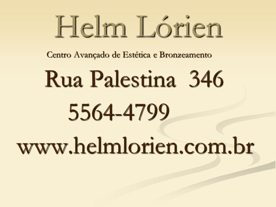 Helm Lórien Centro Avançado de Estética e Bronzeamento Centro Avançado de Estética e Bronzeamento Rua Palestina 346 5564-4799 5564-4799www.helmlorien.