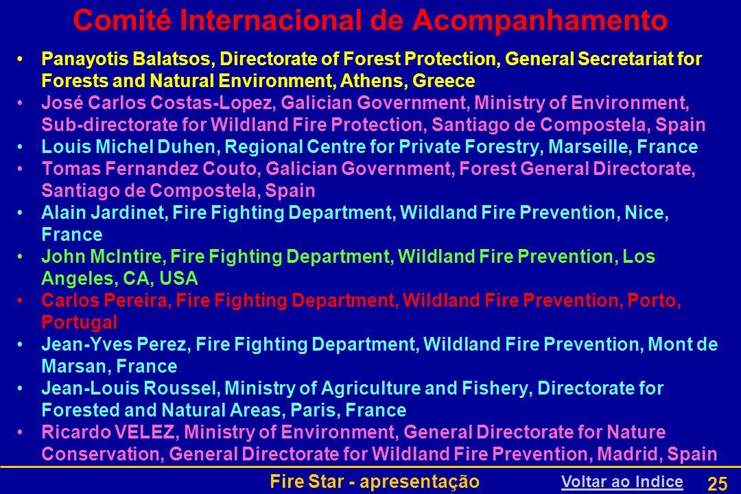 Fire Star - apresentação 25 Comité Internacional de Acompanhamento Panayotis Balatsos, Directorate of Forest Protection, General Secretariat for Fores