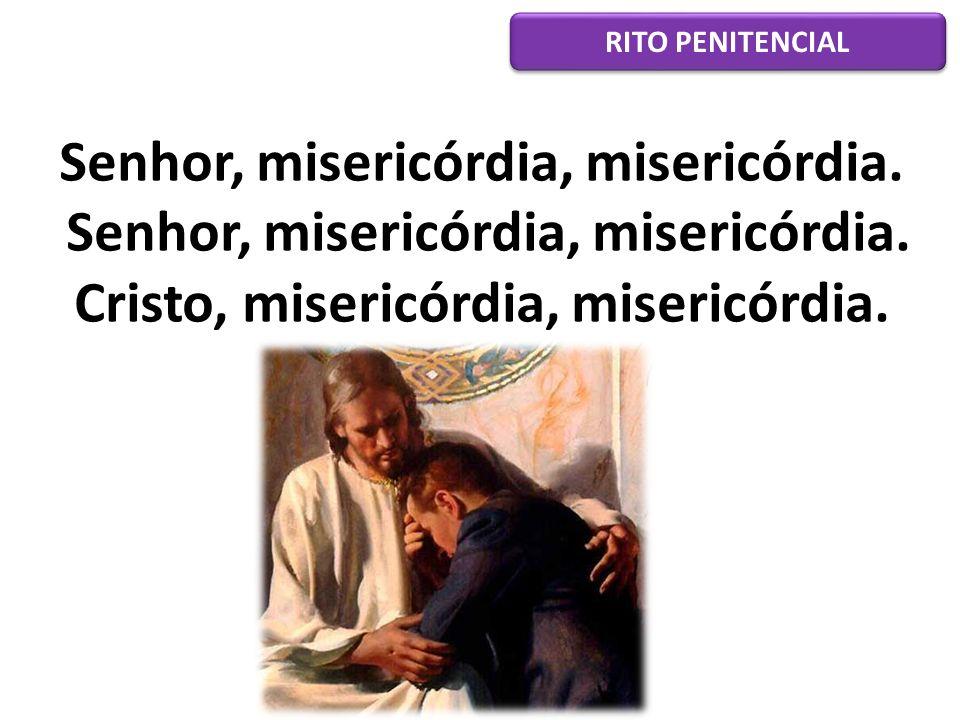 Por vossa misericórdia, Dai-nos, Senhor, a ventura De entrar na Manhã eterna, Na glória do vosso Rosto.