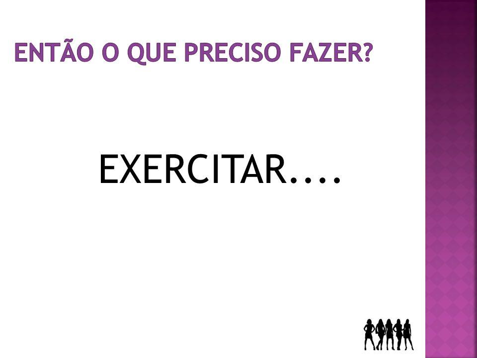 EXERCITAR....