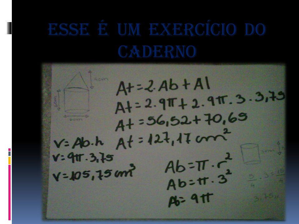 Esse é um exercício do caderno