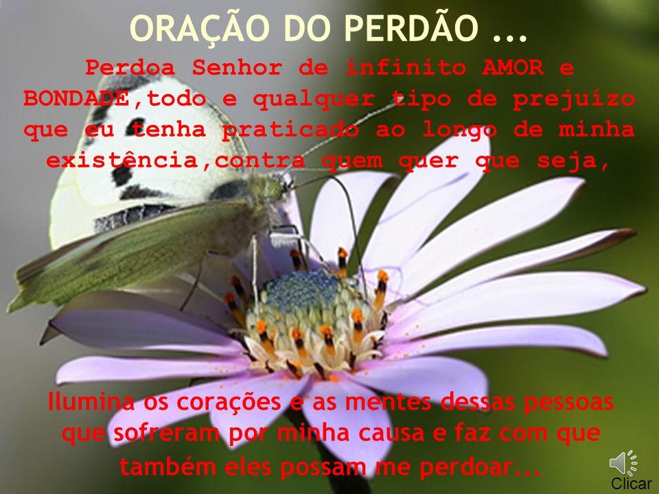 ORAÇÃO DO PERDÃO...