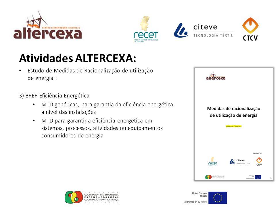 Atividades ALTERCEXA: Estudo de Medidas de Racionalização de utilização de energia : 3) BREF Eficiência Energética MTD genéricas, para garantia da efi