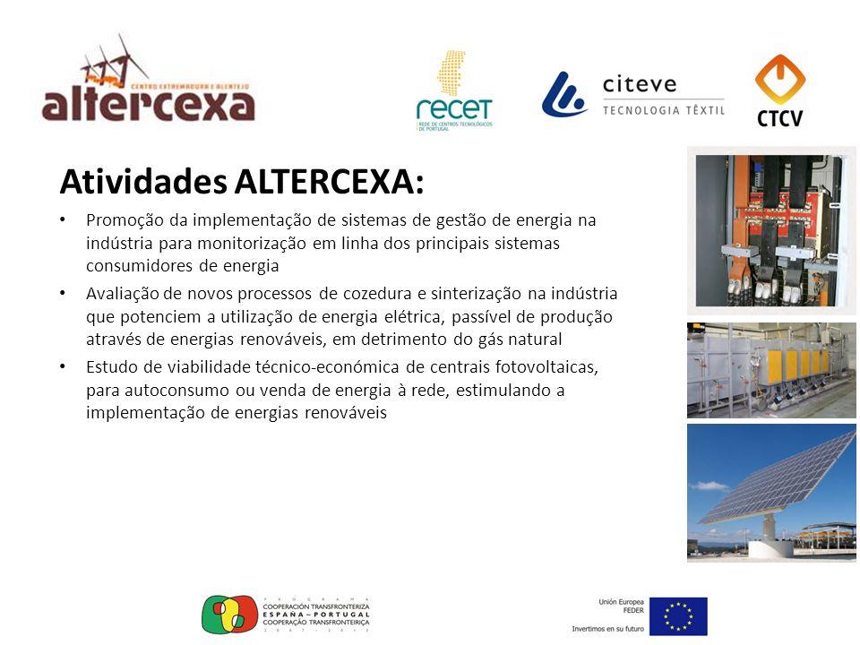 Atividades ALTERCEXA: Promoção da implementação de sistemas de gestão de energia na indústria para monitorização em linha dos principais sistemas cons