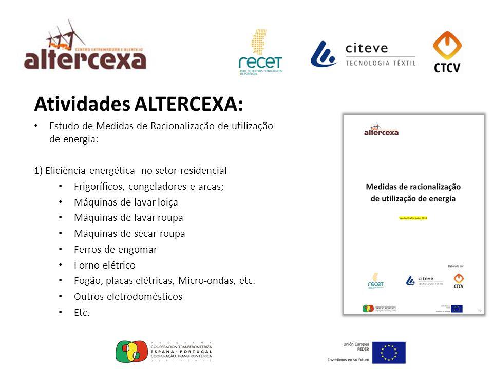 Atividades ALTERCEXA: Estudo de Medidas de Racionalização de utilização de energia: 1) Eficiência energética no setor residencial Frigoríficos, congel