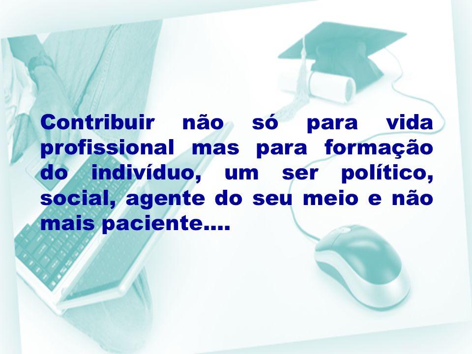 PBL implica: Melhoria na habilidade de comunicação; Melhoria na atitude e no hábito de estudo; Estudantes aprendendo a aprender; PERSPECTIVAS