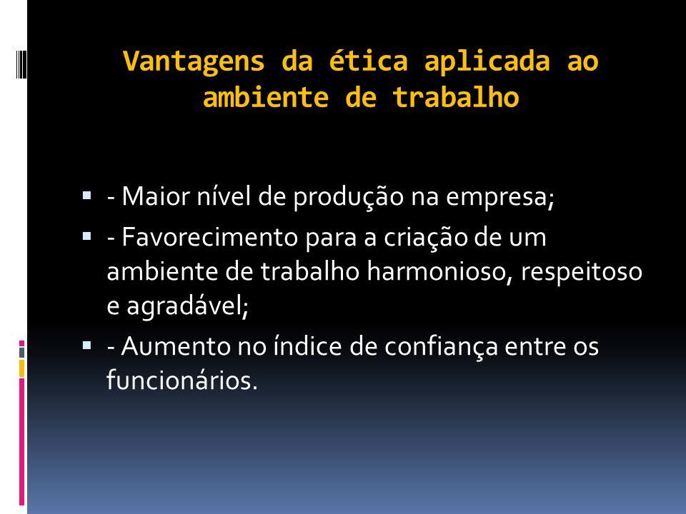 Ética Profissional A ética profissional é um conjunto de atitudes e valores positivos aplicados no ambiente d0 trabalho. A ética no ambiente de trabal