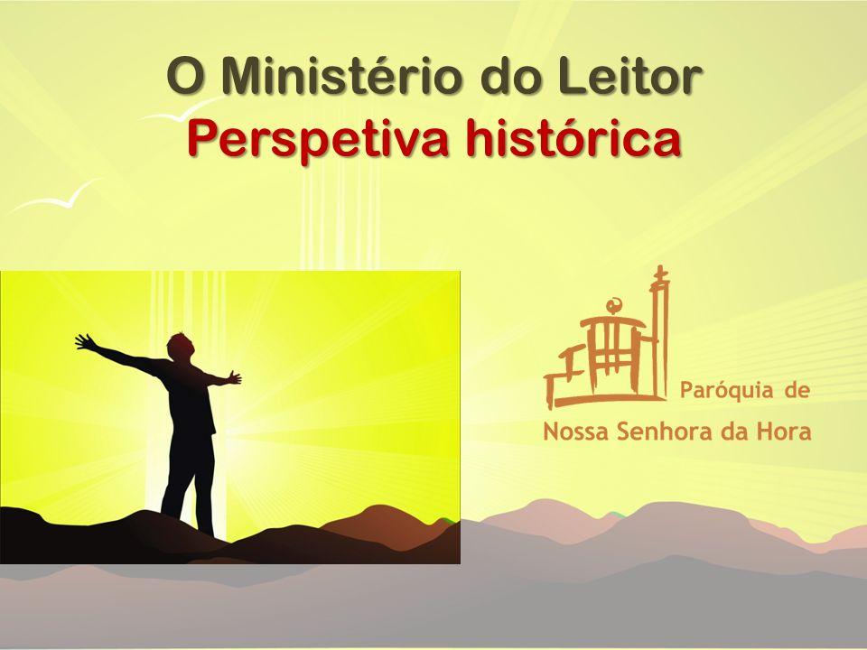 O Ministério do Leitor Perspetiva histórica