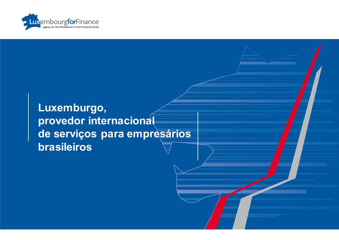 Luxemburgo, provedor internacional de serviços para empresários brasileiros