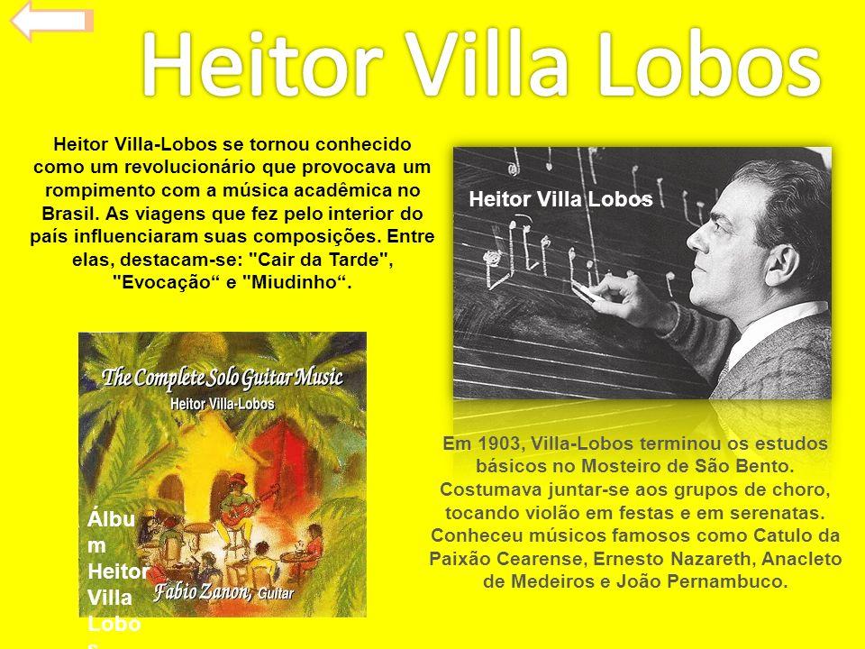 Heitor Villa-Lobos se tornou conhecido como um revolucionário que provocava um rompimento com a música acadêmica no Brasil. As viagens que fez pelo in