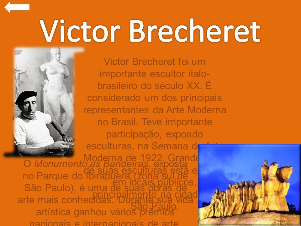 Victor Brecheret foi um importante escultor ítalo- brasileiro do século XX. É considerado um dos principais representantes da Arte Moderna no Brasil.