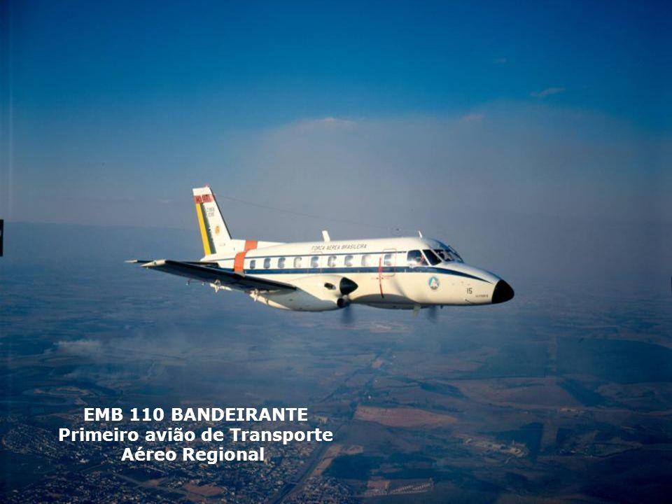 EMB 110 BANDEIRANTE Primeiro avião de Transporte Aéreo Regional
