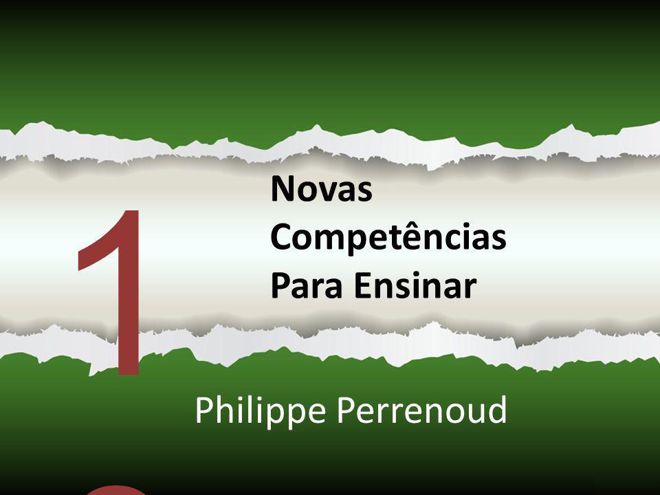 1010 Novas Competências Para Ensinar Philippe Perrenoud