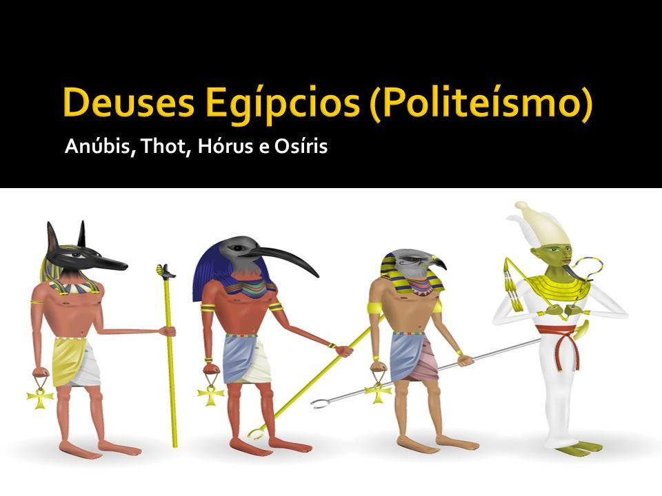 Anúbis, Thot, Hórus e Osíris