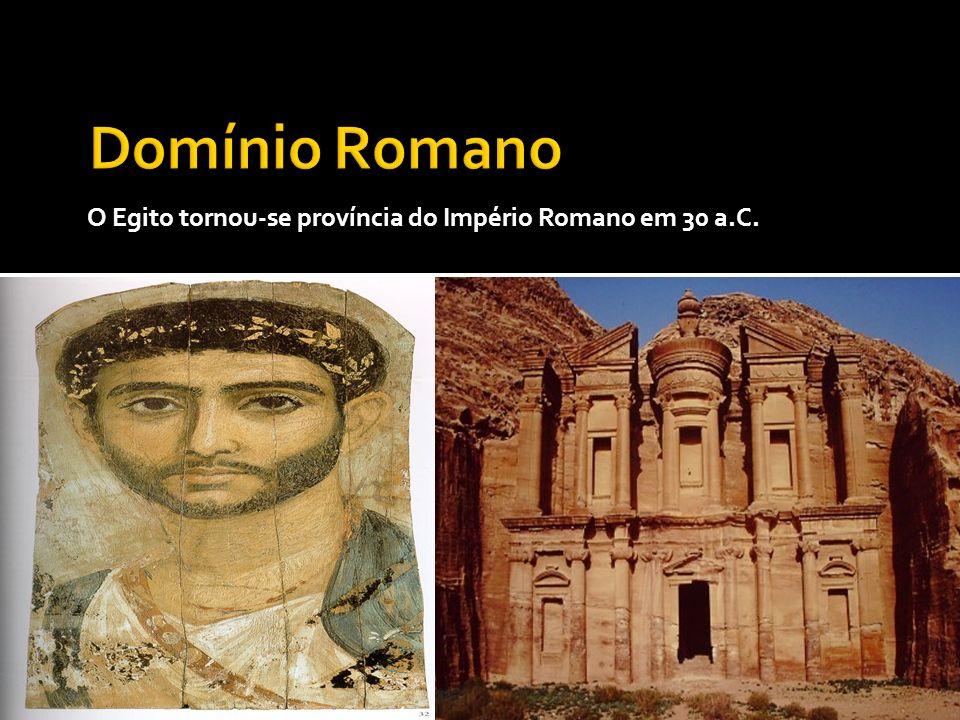 O Egito tornou-se província do Império Romano em 30 a.C.