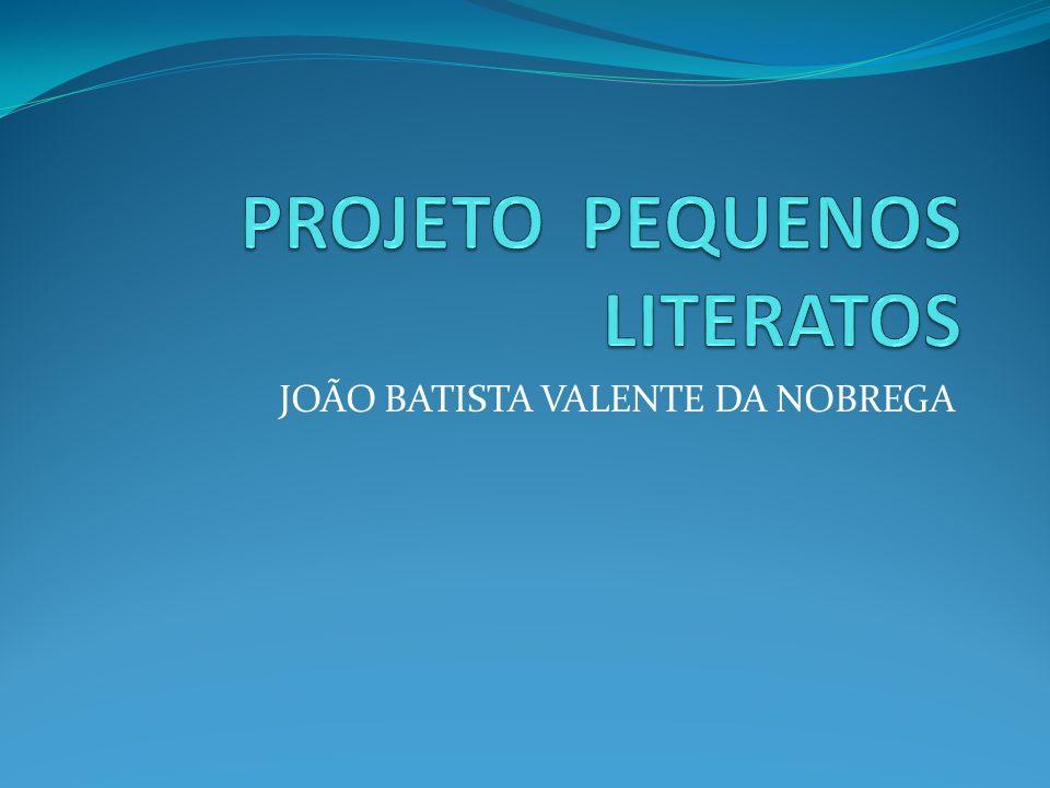 JOÃO BATISTA VALENTE DA NOBREGA