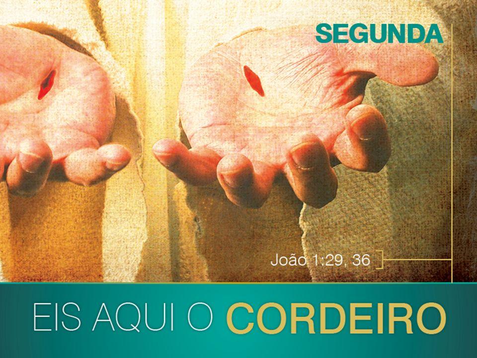 No dia seguinte João viu a Jesus, que vinha para ele, e disse: Eis o Cordeiro de Deus, que tira o pecado do mundo.