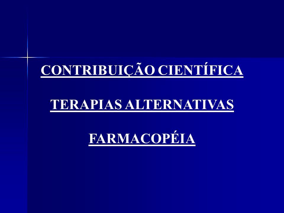 CONTRIBUIÇÃO CIENTÍFICA TERAPIAS ALTERNATIVAS FARMACOPÉIA
