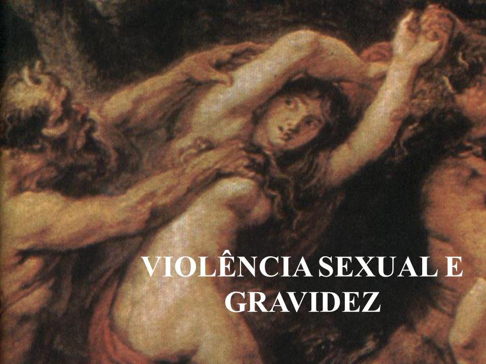 VIOLÊNCIA SEXUAL E GRAVIDEZ