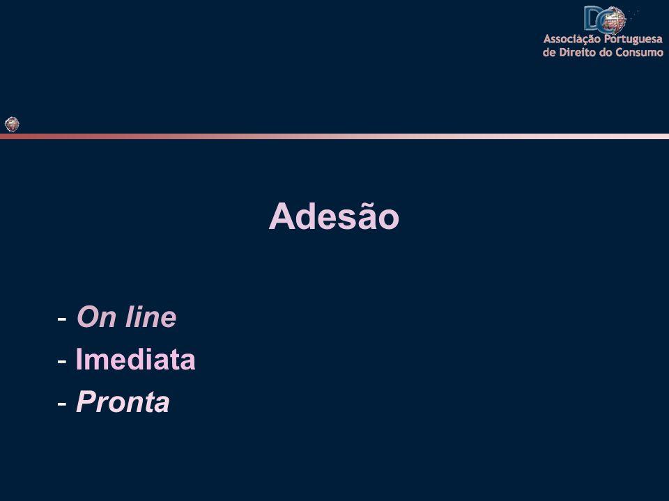 Adesão - On line - Imediata - Pronta