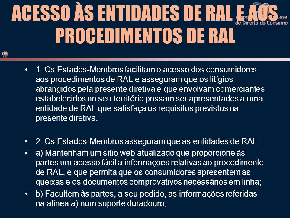 ACESSO ÀS ENTIDADES DE RAL E AOS PROCEDIMENTOS DE RAL 1.