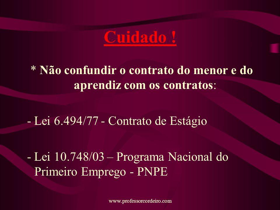 www.professorcordeiro.com Cuidado .