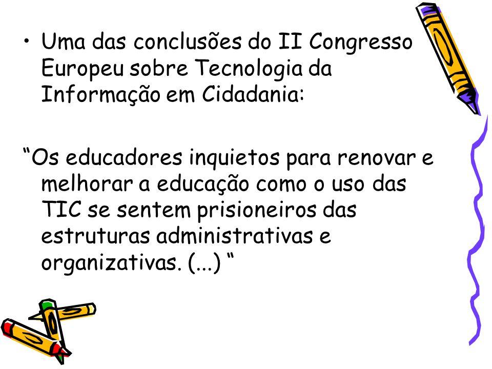 Uma das conclusões do II Congresso Europeu sobre Tecnologia da Informação em Cidadania: Os educadores inquietos para renovar e melhorar a educação com