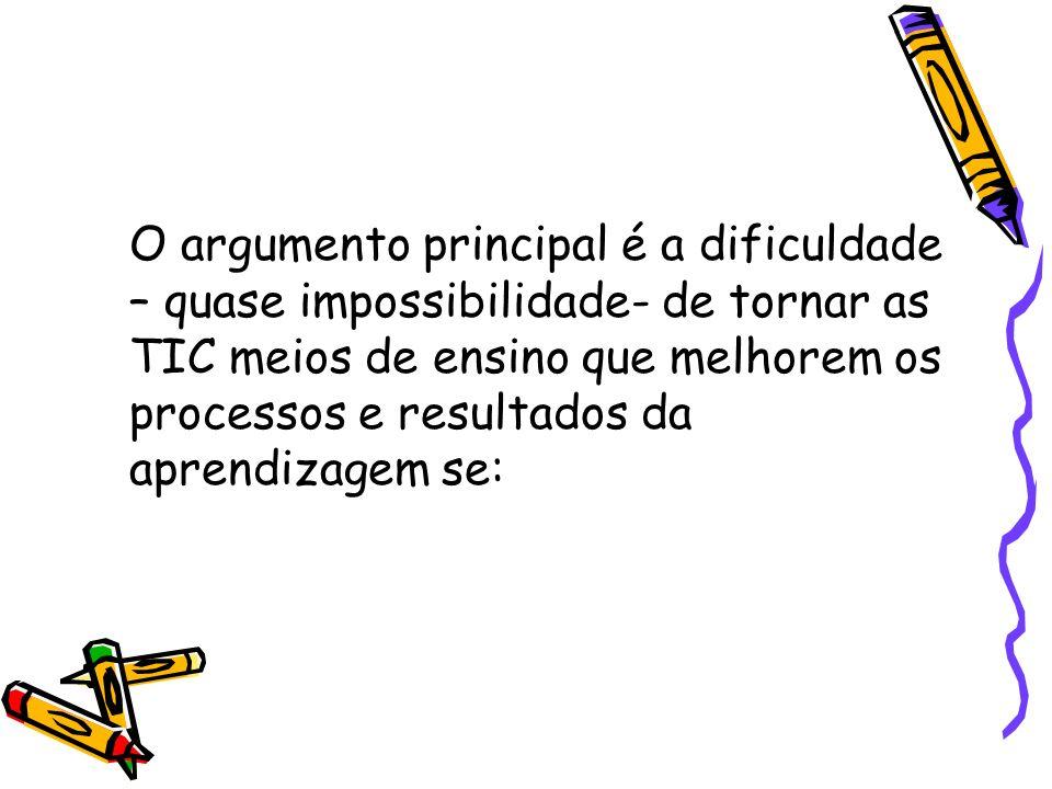 -Até que ponto e em que sentido o currículo vigente favorece a utilização das TIC.